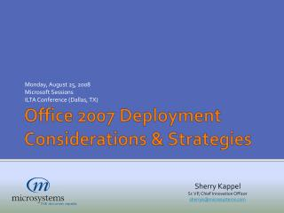 Office 2007 Deployment Considerations & Strategies