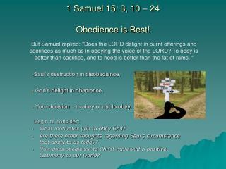 1 Samuel 15: 3, 10 – 24 Obedience is Best!