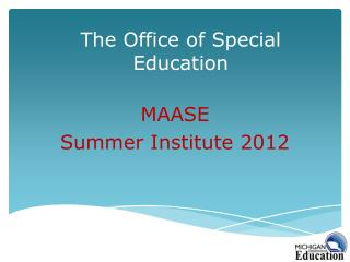 The Office of Special Education