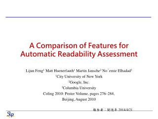 A Comparison of Features for Automatic Readability Assessment