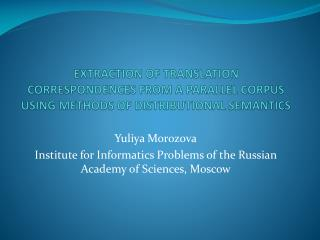 Yuliya Morozova Institute for Informatics Problems of the Russian Academy of Sciences, Moscow