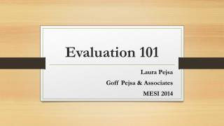 Evaluation 101