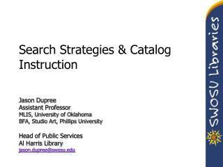 Search Strategies & Catalog Instruction