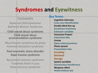Syndromes  and  Eyewitness
