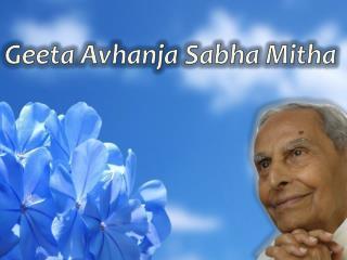 Geeta Avhanja Sabha Mitha