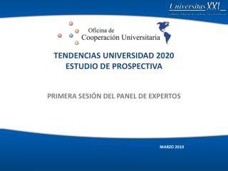 TENDENCIAS UNIVERSIDAD 2020 ESTUDIO DE PROSPECTIVA