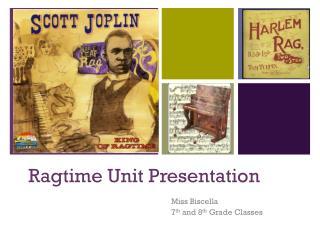 Ragtime Unit Presentation