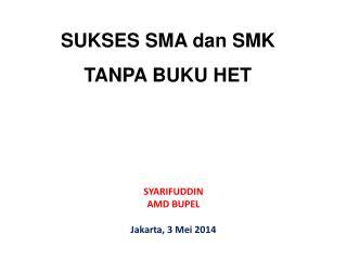 SUKSES  SMA dan SMK  TANPA  BUKU HET