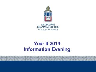 Year 9 2014 Information Evening
