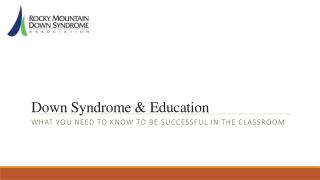 Down Syndrome & Education