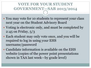 VOTE FOR YOUR STUDENT GOVERNMENT—SAB 2013/2014