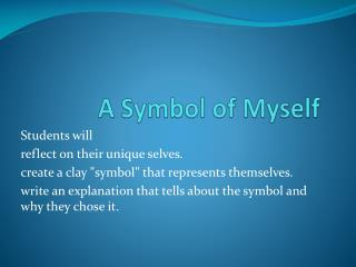 A Symbol of Myself