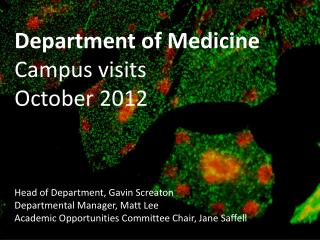 Department of Medicine Campus visits October 2012 Head of Department, Gavin Screaton