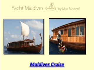 Maldives Cruise