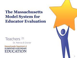 The Massachusetts Model System for Educator Evaluation