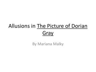Allusions in  The Picture of Dorian Gray