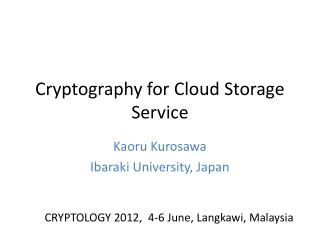 Cryptography for Cloud Storage Service