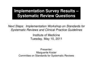 Implementation Survey Results – Systematic Review Questions