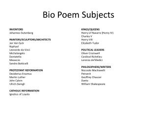 Bio Poem Subjects