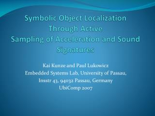 Symbolic Object Localization Through Active Sampling of Acceleration and Sound Signatures