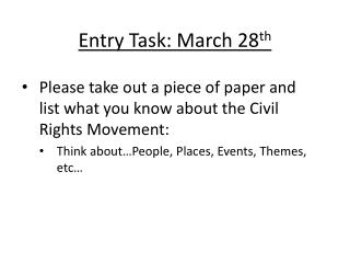 Entry Task: March 28 th