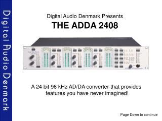 ...The ADDA 2408...digitalaudio.DK