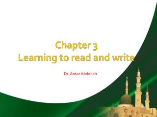 Chapter 3 Learning to read and write