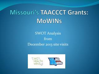 Missouri's  TAACCCT Grants: MoWINs