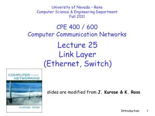 Lecture  25 Link Layer  (Ethernet, Switch)