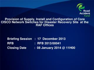 Briefing Session   :   17   December 2013 RFB                        :  RFB  2013/00041