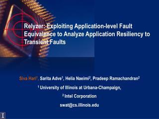 Siva Hari 1 ,  Sarita Adve 1 ,  Helia  Naeimi 2 , Pradeep Ramachandran 2
