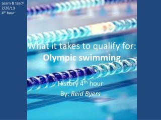 What it takes to qualify for: Olympic swimming