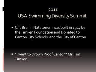 2011   USA  Swimming Diversity Summit