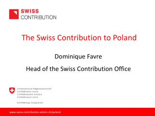 The Swiss Contribution  to  Poland