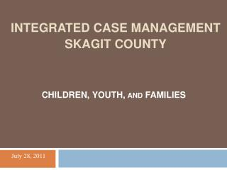 Integrated Case management Skagit County
