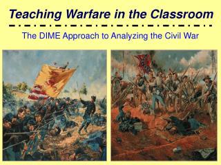 Teaching Warfare in the Classroom