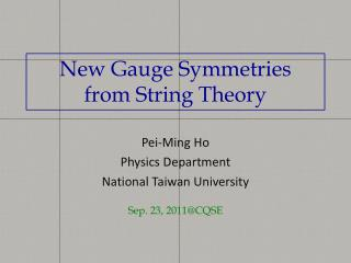 New Gauge Symmetries from String Theory
