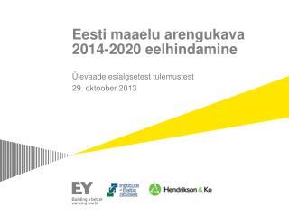 Eesti maaelu arengukava 2014-2020 eelhindamine