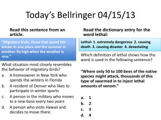 Today's  Bellringer  04/15/13