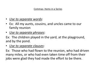 Commas- Items in a Series