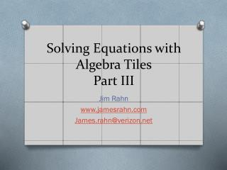 Solving Equations with Algebra Tiles Part  III