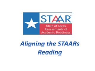 Aligning the STAARs Reading