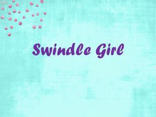 Swindle Girl