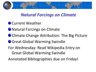Natural  Forcings  on Climate
