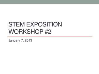 STEM EXPOSITION  WORKSHOP #2