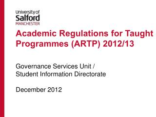 Academic Regulations for Taught Programmes (ARTP) 2012/13