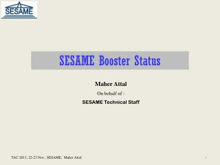 Maher  Attal On behalf of  : SESAME Technical Staff