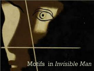 Motifs  in  Invisible Man