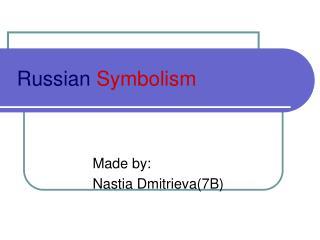 Russian Symbolism