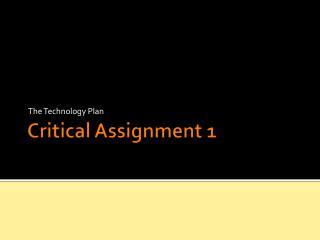 Critical Assignment 1